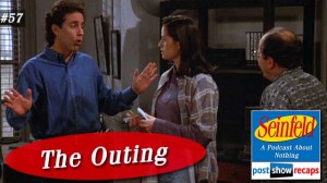 Seinfeld: The Outing | Episode 57 Recap Podcast