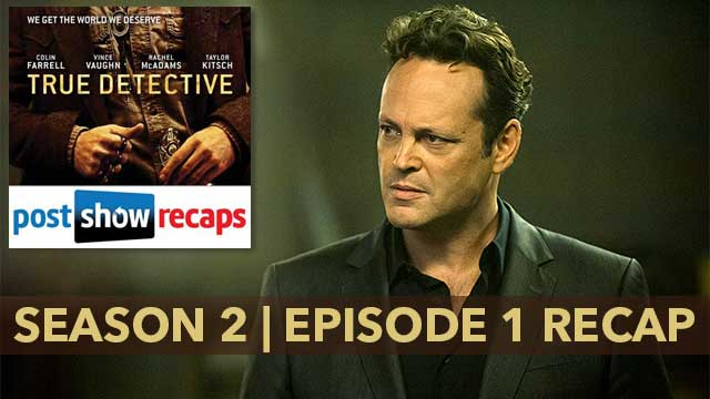 True Detective Archives - PostShowRecaps com