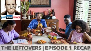 The Leftovers Season Two Premiere Recap | Axis Mundi
