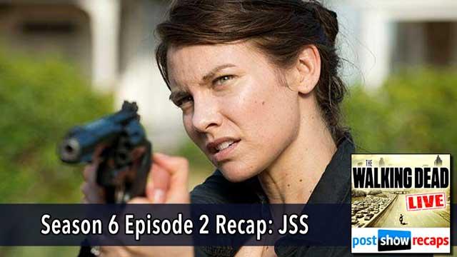 Walking Dead 2015: Season 6 Episode 2 Recap Podcast | JSS