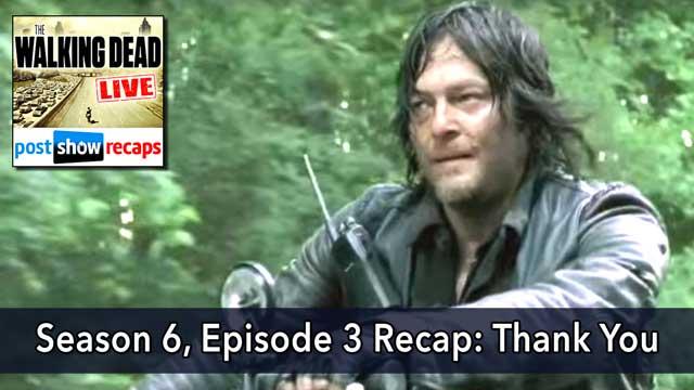 The Walking Dead 2015: Season 6, Episode 3 Recap - Thank You on October 25, 2015