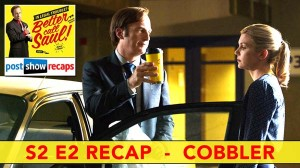 Better Call Saul Season 2, Episode 2 Recap | Cobbler