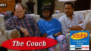 Seinfeld: The Couch | Episode 91 Recap Podcast