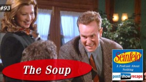Seinfeld: The Soup | Episode 93 Recap Podcast