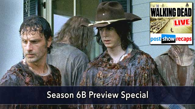 The Walking Dead 2016: Season 6B Preview Special