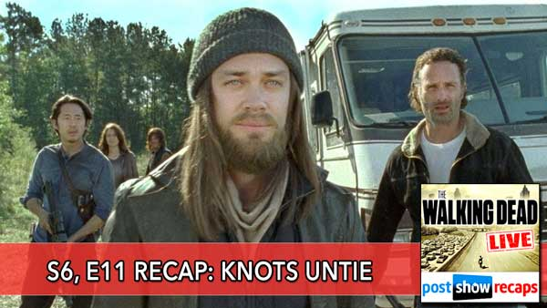 The Walking Dead 2016: Season 6, Episode 11 Recap - Knots Untie