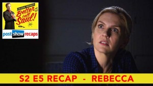 Better Call Saul Season 2, Episode 5 Recap | Rebecca