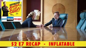 Better Call Saul Season 2, Episode 7 Recap | Inflatable