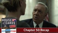 House of Cards Chapter 50 Recap Podcast