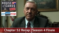 House of Cards Chapter 52 Recap Podcast | Season 4 Finale