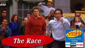 Seinfeld: The Race | Episode 96 Recap Podcast