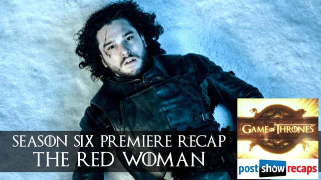 Game of Thrones 2016: Season 6, Episode 1 Recap Podcast - The Red Woman - Season Premiere Review