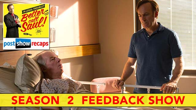 Better Call Saul 2016: Season 2 Feedback show