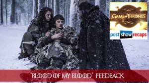 Game of Thrones Feedback: Blood of My Blood | Season 6, Episode 6