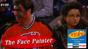Seinfeld: The Face Painter | Episode 109 Recap Podcast