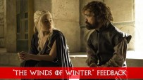 Game of Thrones Feedback: The Winds of Winter | Season 6, Episode 10