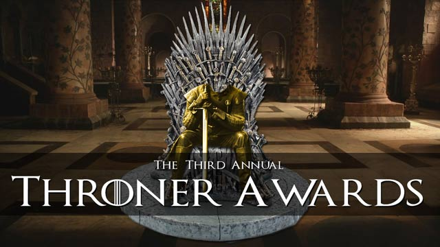 Game of Thrones Season 6: 3rd Annual Throner Awards