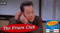 Seinfeld: The Friars Club | Episode 128 Recap Podcast