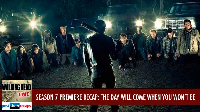 The Walking Dead Season 7 Premiere Recap Podcast | Who Did Negan Kill?