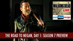 The Road to Negan, Day 1 | Walking Dead Season 7 Preview Show