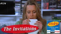 Seinfeld: The Invitations | Episode 134 Recap Podcast