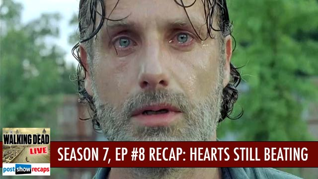 Walking Dead 2016: Season 7 , Episode 8 Recap Podcast: Heart Still Beating