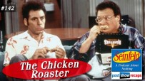 Seinfeld: The Chicken Roaster | Episode 142 Recap Podcast