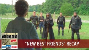 Walking Dead Season 7, Episode 10 Recap | New Best Friends