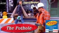 Seinfeld: The Pothole | Episode 150 Recap Podcast