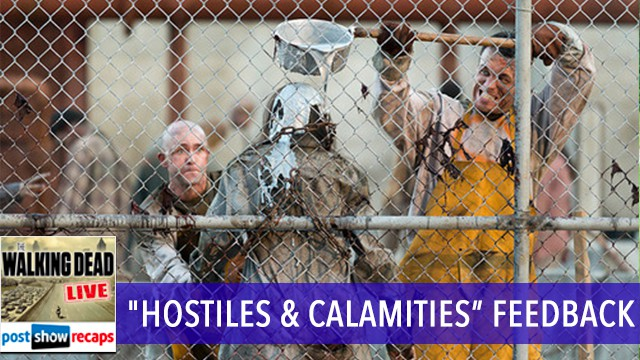 walking-dead-season-7-episode-10-feedback-show-hostiles-and-calamities