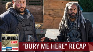 Walking Dead Season 7, Episode 13 Recap | Bury me Here