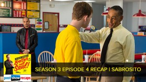 Better Call Saul Season 3 Episode 4 Recap | Sabrosito
