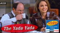 Seinfeld: The Yada Yada | Episode 153 Recap Podcast