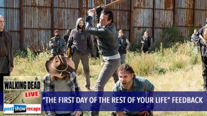 Walking Dead Season 7, Episode 16 Feedback Show | The First Day of the Rest of Your Life