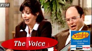 Seinfeld: The Voice | Episode 158 Recap Podcast