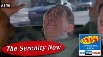 Seinfeld: The Serenity Now | Episode 159 Recap Podcast