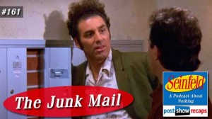 Seinfeld: The Junk Mail | Episode 161 Recap Podcast