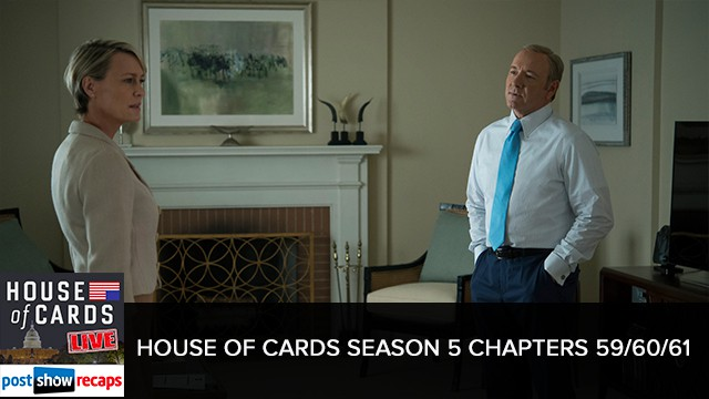 House of Cards 2017: Season 5 | Chapters 59, 60 & 61
