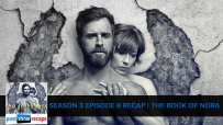 The Leftovers Season 3 Episode 8 Series Finale Recap | The Book of Nora