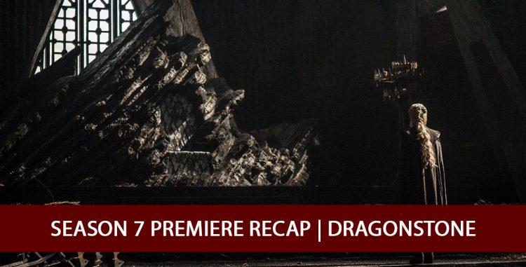 Season 7 Premiere - Dragonstone