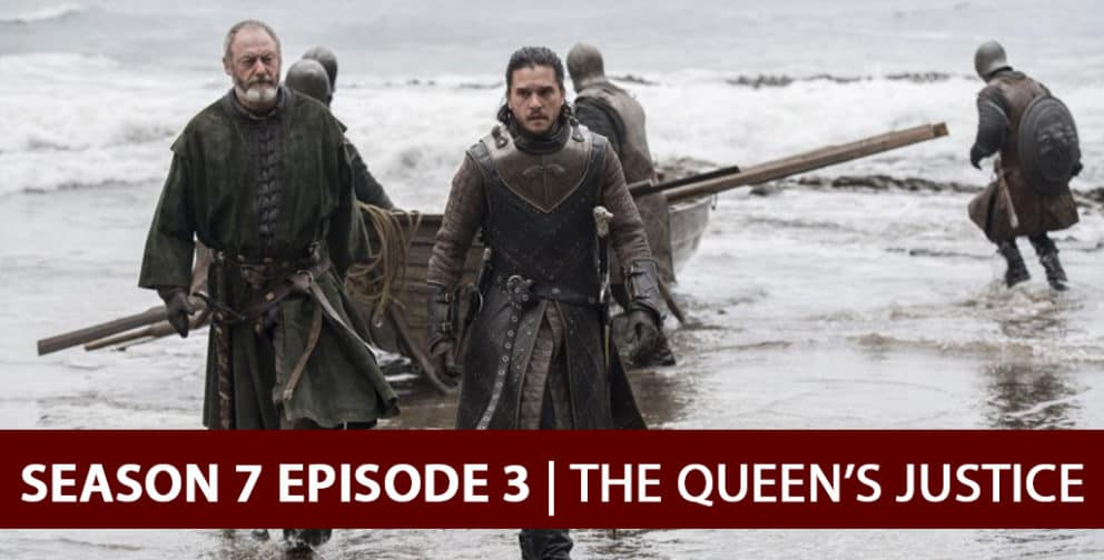 Game of Thrones 2017: Recap Podcast - The Queen's Justice
