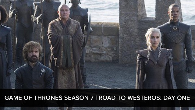 Game of Thrones Season 7 | Road to Westeros: Day One