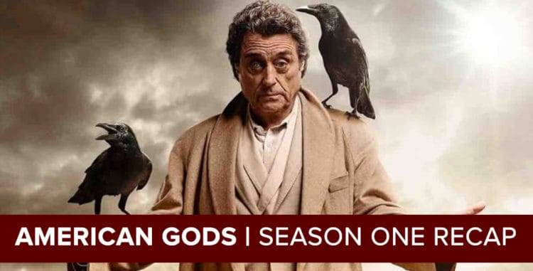 American Gods 2017: Season One Recap Podcast