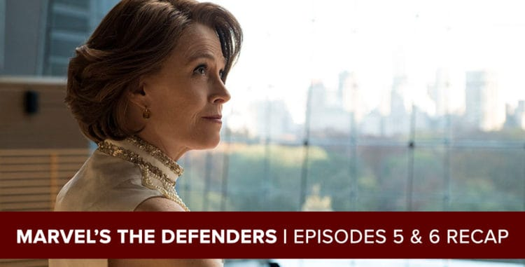 Marvel's The Defenders 2017: Episodes 5 & 6 Recap Podcast