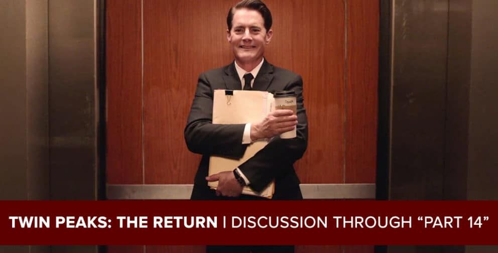 """Twin Peaks: The Return 2017 - Podcast Through """"Part 14"""""""