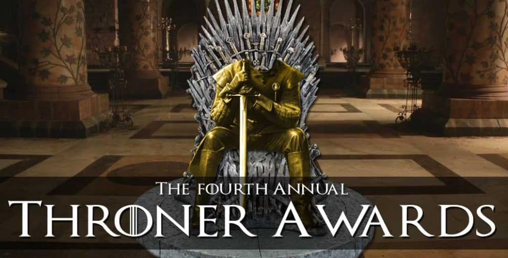 Game of Thrones 2017: The Fourth Annual Game of Thrones Awards - The Throners