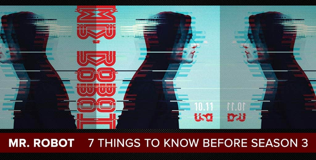 Mr. Robot Season 3 Preview: 7 Things You Need to Know