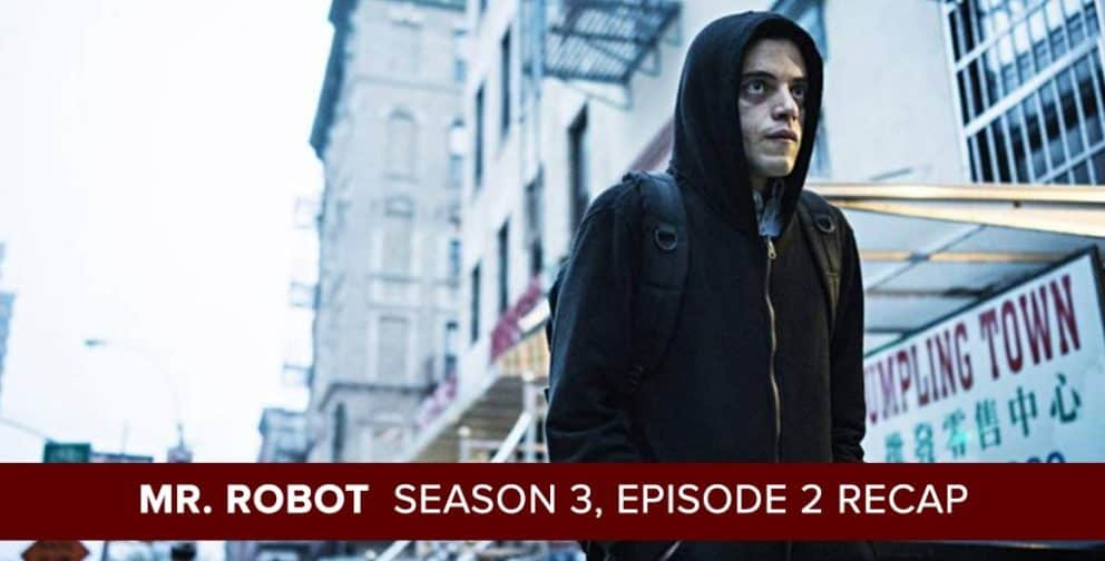 Mr. Robot | Season 3, Episode 2 Recap