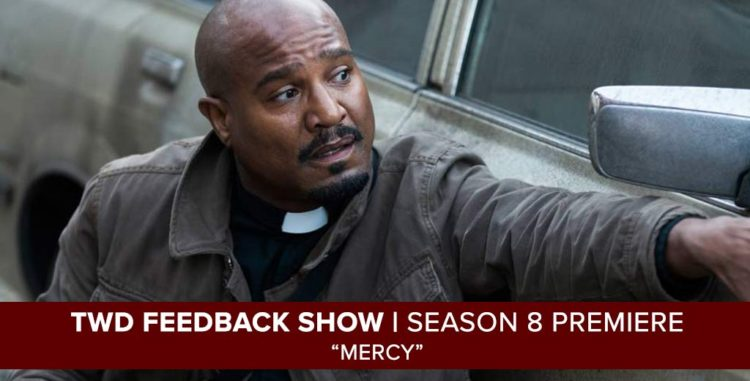 "The Walking Dead Season 8 Premiere Feedback Show for ""Mercy"" from October 22, 2017"