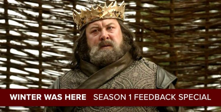 Game of Thrones Season 1 Feedback Show